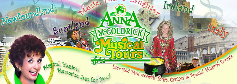 Anna McGoldrick Musical Tours to Scotland, Ireland, Newfoundland & Italy